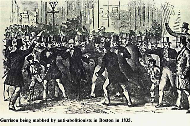 12. Garrison being mobbed in Boston