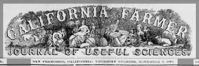 The California Farmer, founded in 1854 by Warren, continued to be published until 1892